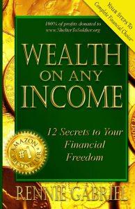 Wealth on Any Income Rennie Gabriel