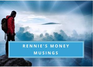 Rennies Money Musings Image
