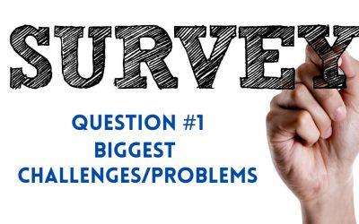 Survey Question 1: Biggest Challenges
