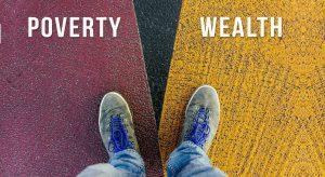 Growing up poor- Wealth